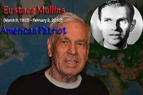 Eustace Mullins RIP